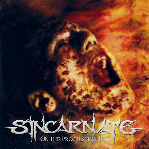 Sincarnate - On the Procrustean Bed
