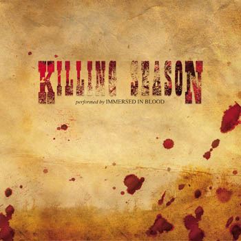 Immersed in Blood - Killing Season