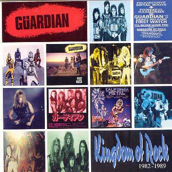 Guardian - Kingdom of Rock 1982-1989