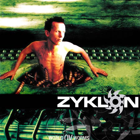 Zyklon - World Ov Worms (2001)