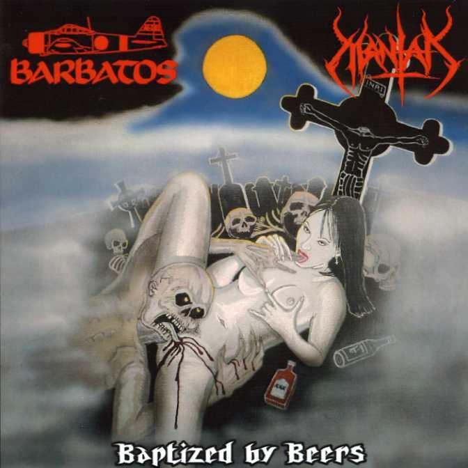 Barbatos / Mantak - Baptized by Beers