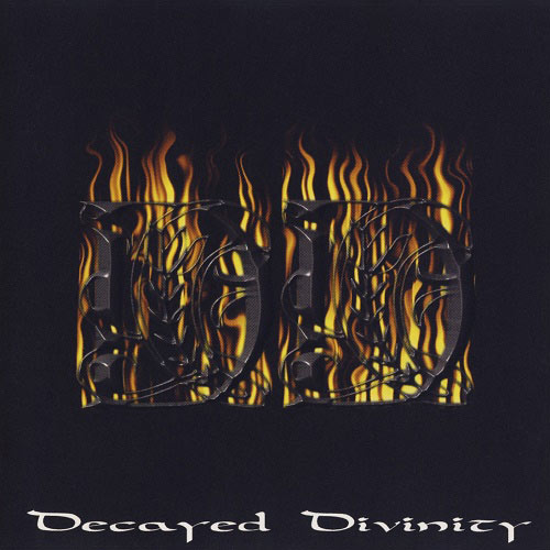 Decayed Divinity - Decayed Divinity