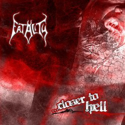 Fatality - Closer to Hell