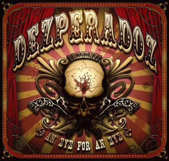 Dezperadoz - An Eye for an Eye