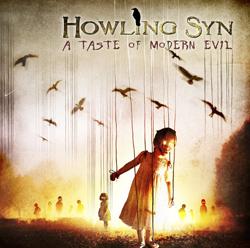 Howling Syn - A Taste of Modern Evil