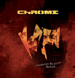 Chrome - Abortive Reality Rehab