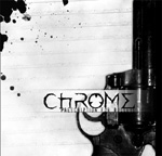 Chrome - Prescription for Bullets