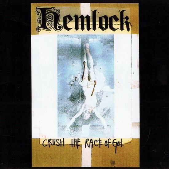 Hemlock - Crush the Race of God