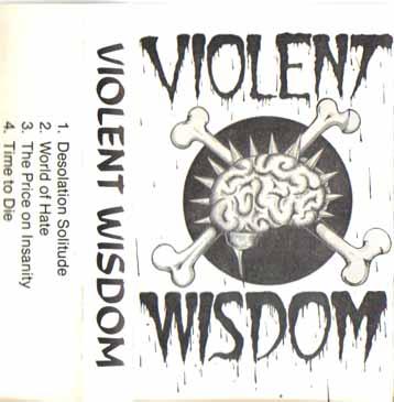 Violent Wisdom - Ungentle Frenzy