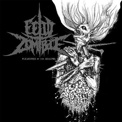 Fetid Zombie - Pleasures of the Scalpel