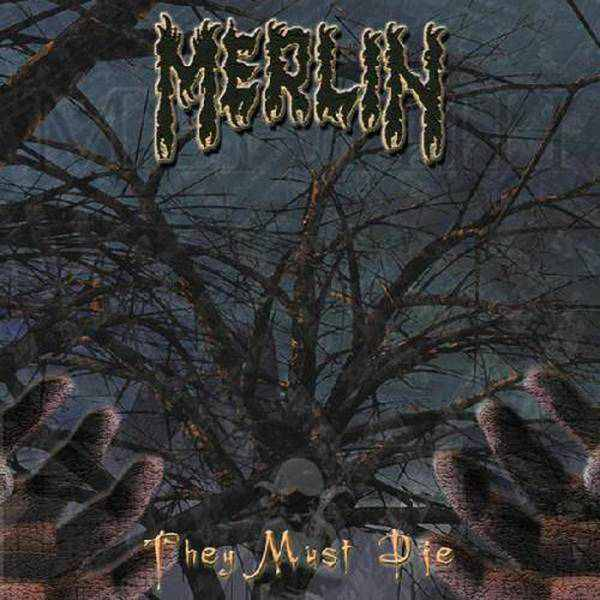 Merlin - They Must Die