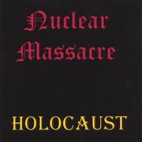 Nuclear Massacre - Holocaust
