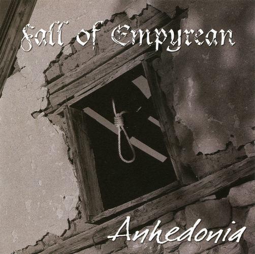 Fall of Empyrean - Anhedonia