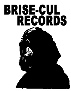 Brise-Cul Records