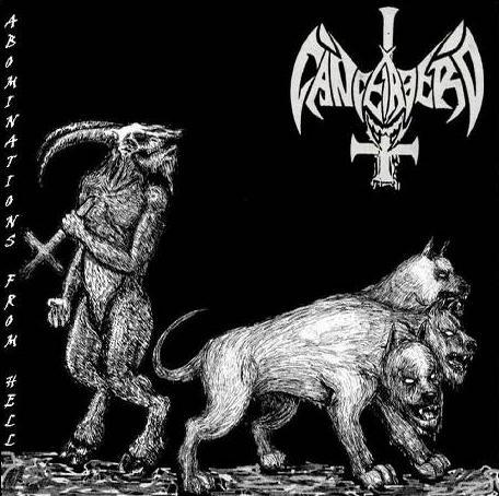 Cancerbero - Abominations from Hell