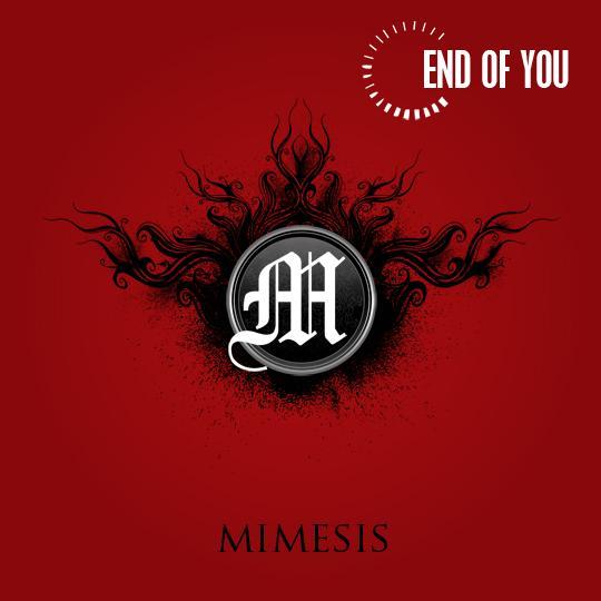 End of You - Mimesis