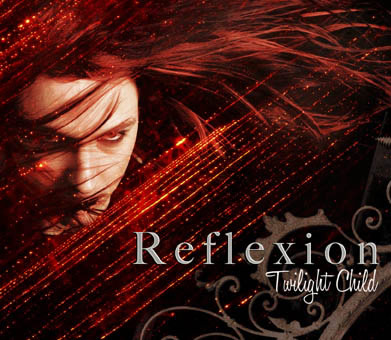 Reflexion - Twilight Child
