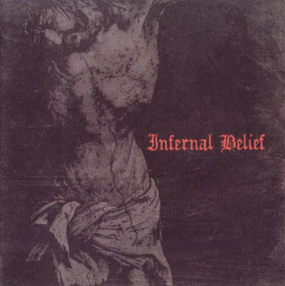 Inferno / Tundra - Infernal Belief