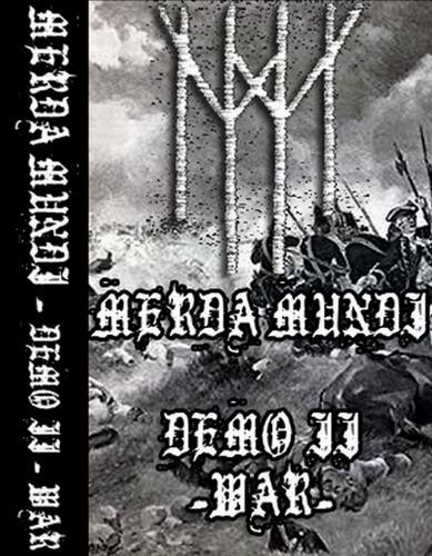 Merda Mundi - II - War