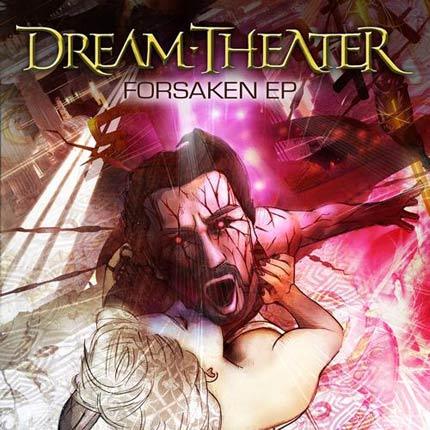 Dream Theater - Forsaken EP
