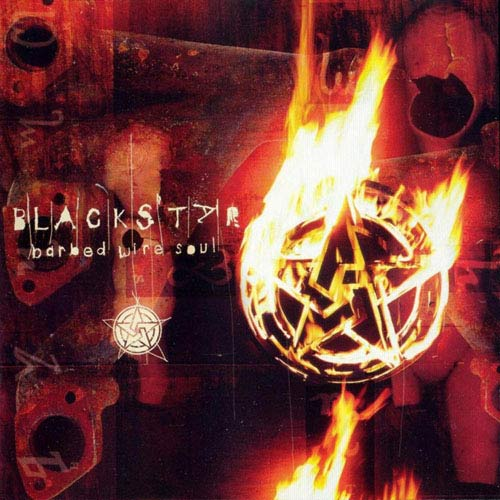 Blackstar - Barbed Wire Soul