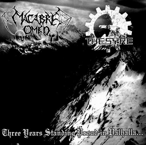 Macabre Omen / Thesyre - Three Years Standing Proud in Valhalla...