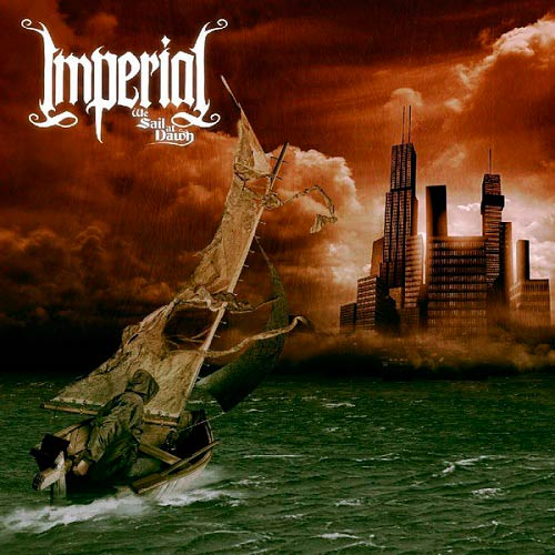 Imperial - We Sail at Dawn