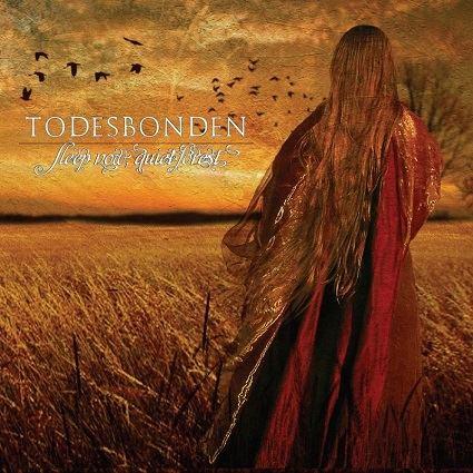 Todesbonden - Sleep Now, Quiet Forest