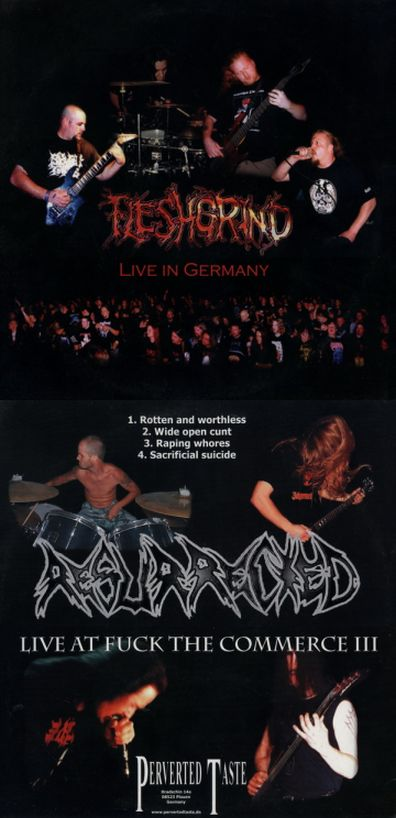 Fleshgrind / Resurrected - Live in Germany / Live at Fuck the Commerce III