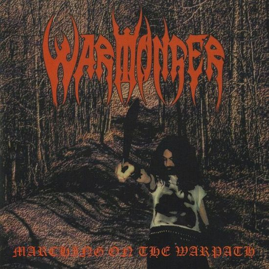 Warmonger - Marching on the Warpath