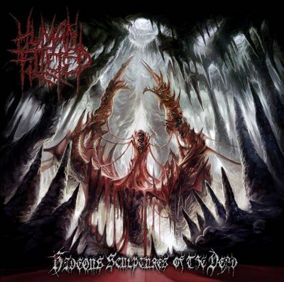 Human Filleted - Hideous Sculptures of the Dead