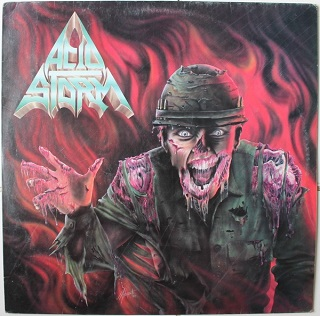 Acid Storm - Why?... Dirty War