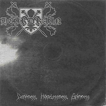 Heirdrain - Darkness, Hopelessness, Grimness