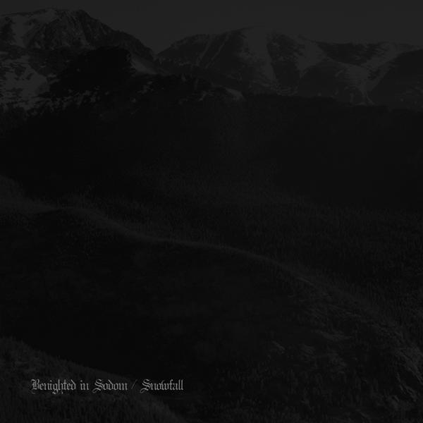 Snowfall / Benighted in Sodom - The Harmony Between Death and Plague, Eyes of Affliction and Grace
