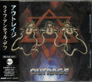 Outrage - Life Until Deaf