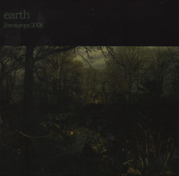 Earth - Live Europe 2006