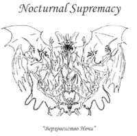 Nocturnal Supremacy - Nocturnal Supremacy