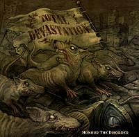 Total Devastation - Honour the Disorder