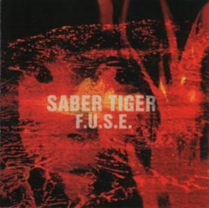 Saber Tiger - F.U.S.E.