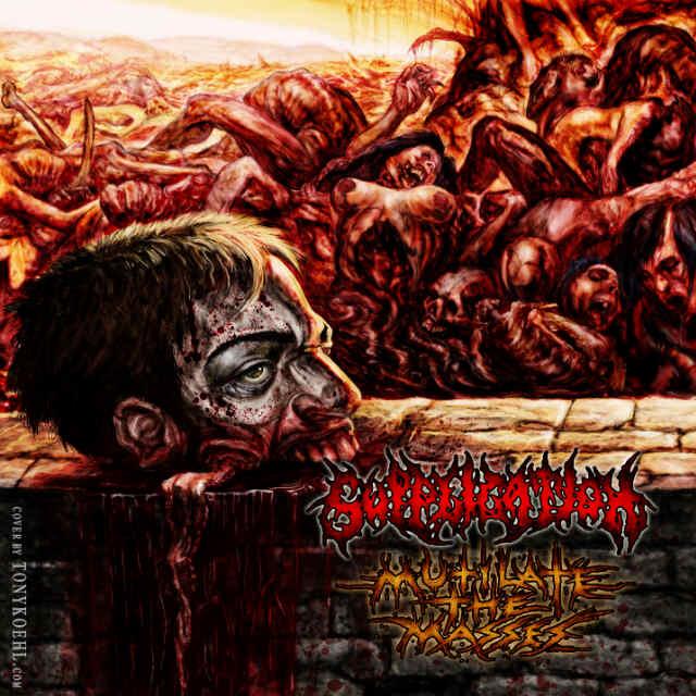 Supplication - Mutilate the Masses