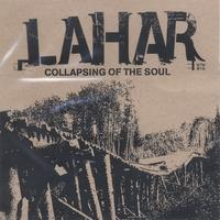 Lahar - Collapsing of the Soul