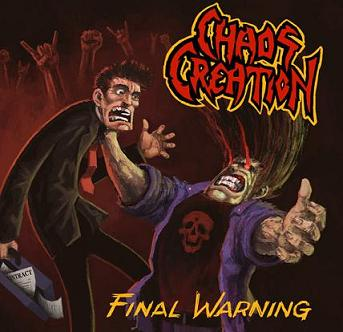 Chaos Creation - Final Warning