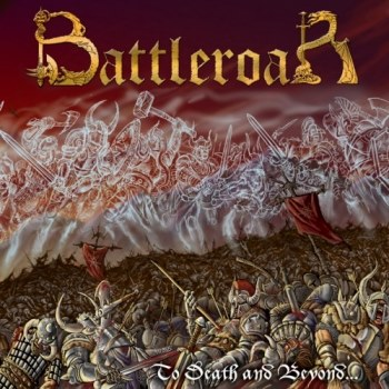 Battleroar - To Death and Beyond...