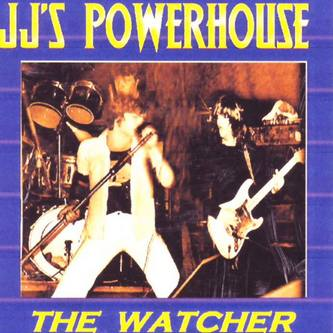 JJ's Powerhouse - The Watcher