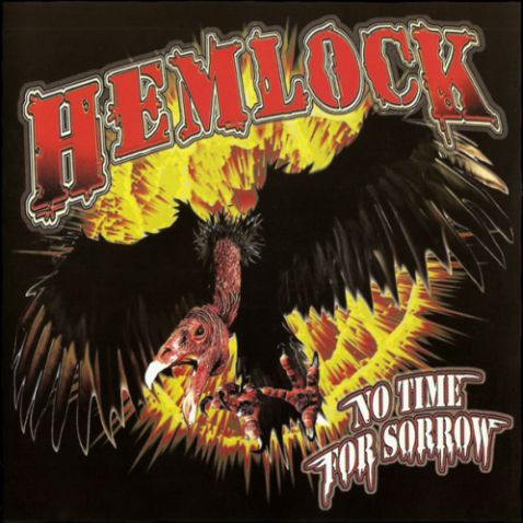 Hemlock - No Time for Sorrow