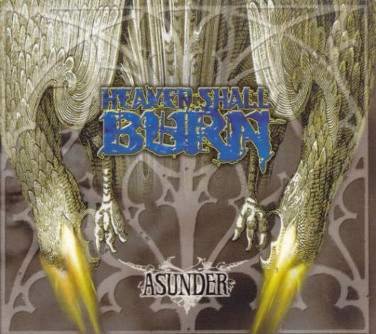 Heaven Shall Burn - Asunder
