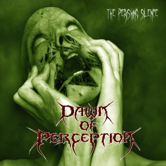 Dawn of Perception - The Perishing Silence