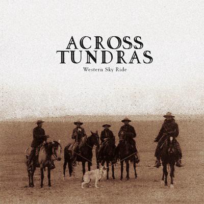 Across Tundras - Western Sky Ride