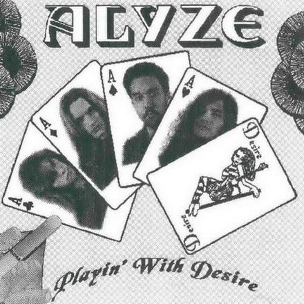Alyze - Playin' with Desire