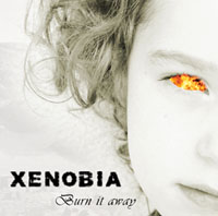Xenobia - Burn It Away